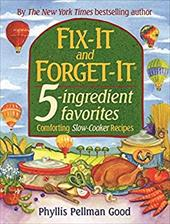 Fix-It and Forget-It 5-Ingredient Favorites: Comforting Slow Cooker Recipes - Good, Phyllis Pellman