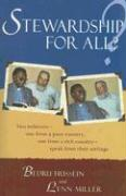 Stewardship for All?: Two Believers - One from a Poor Country, One from a Rich Country - Speak from Their Settings