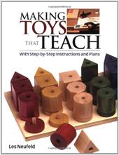 Making Toys That Teach - Neufeld, Les