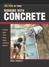 Working with Concrete - Arnold, Rick