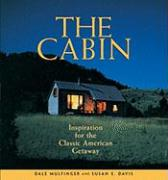 The Cabin: Inspiration for the Classic American Getaway