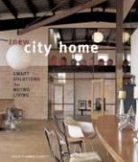The New City Home: Smart Solutions for Metro Living