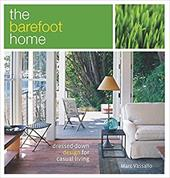 The Barefoot Home: Dressed-Down Design for Casual Living - Vassallo, Marc