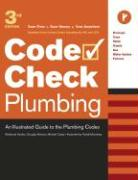 Plumbing: An Illustrated Guide to the Plumbing Codes