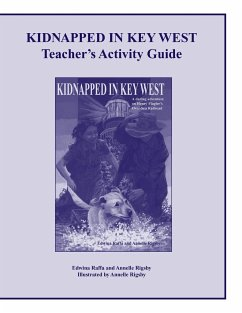 Kidnapped in Key West Teacher's Activity Guide - Raffa, Edwina Rigsby, Annelle
