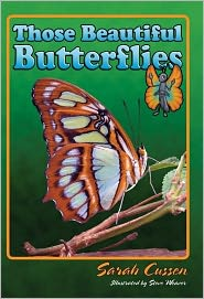 Those Beautiful Butterflies - Sarah Cussen, Steve Weaver (Illustrator)