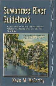 Suwanee River Guidebook - KEVIN MCCARTHY