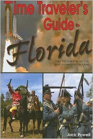 Time Traveler's Guide to Florida - Jack Powell