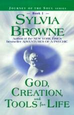 God, Creation, and Tools for Life - Sylvia Browne