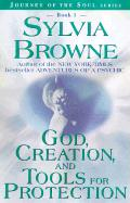 God, Creation, and Tools for Life
