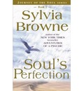 Soul's Perfection: No. 2 - Sylvia Browne