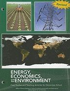 Energy, Economics, and the Environment: Case Studies and Teaching Activities for Elementary School