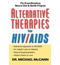 Alternative Therapies for HIV/AIDS - Michael McCann