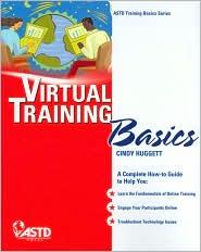 Virtual Training Basics - Cindy Huggett