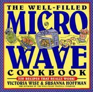 The Well-Filled Microwave Cookbook