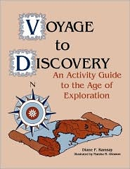 Voyage to Discovery: An Activity Guide to the Age of Exploration
