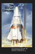 The Rocket Company - Stiennon, Patrick J. G. Hoerr, David