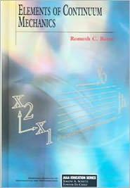 Elements of Continuum Mechanics - Romesh C. Batra, R.C. Batra