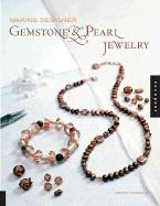 Making Designer Gemstone & Pearl Jewelry