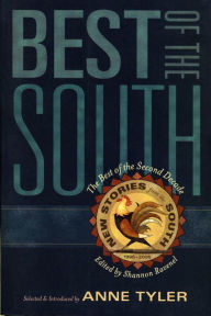 Best of the South: From the Second Decade of New Stories from the South - Anne Tyler