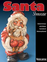 Santa Showcase: Celebrate the Season with 24 Patterns from the Best of Woodcarving Illustrated - Woodcarving Illustrated