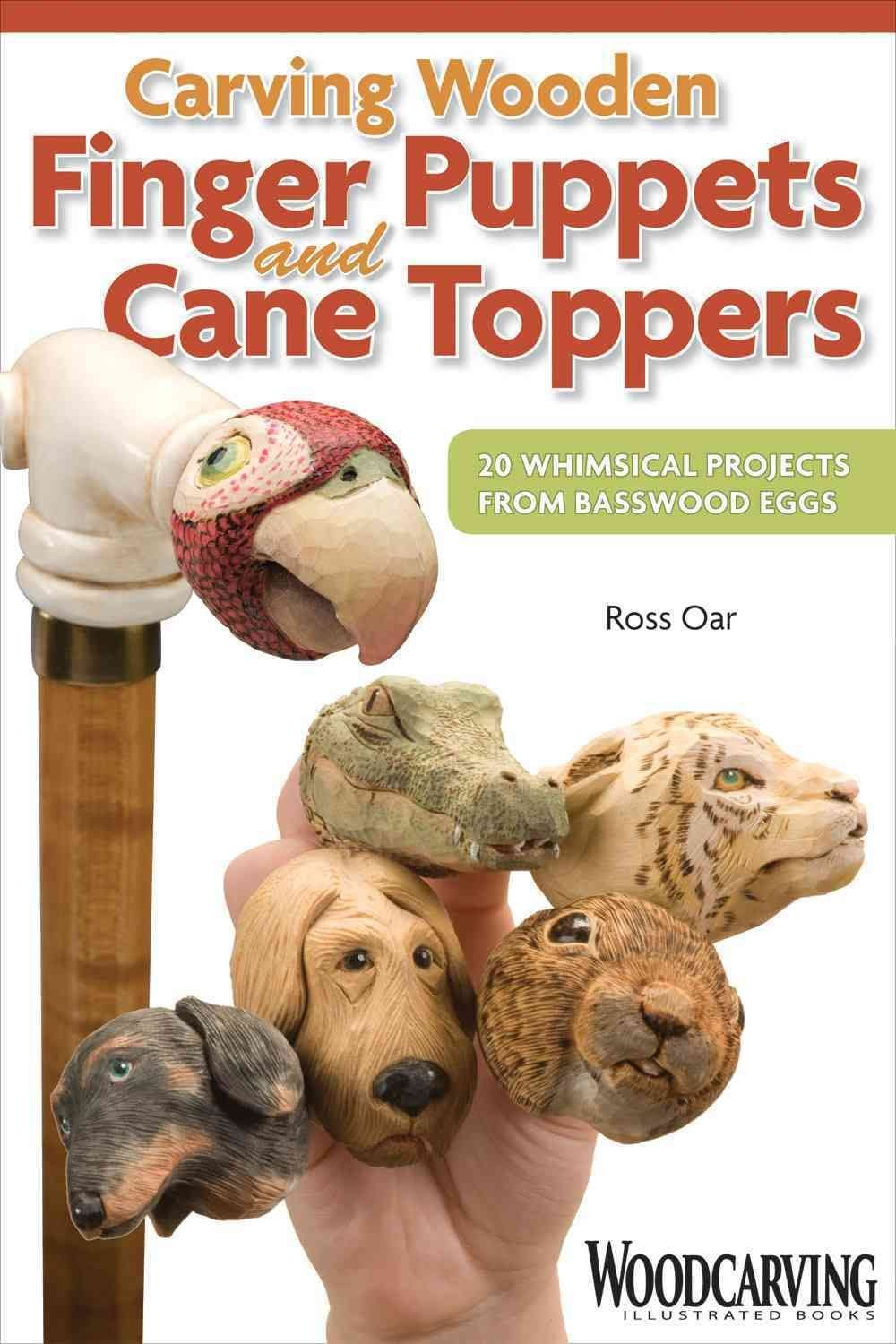Carving Wooden Finger Puppets and Cane Toppers - Ross Oar