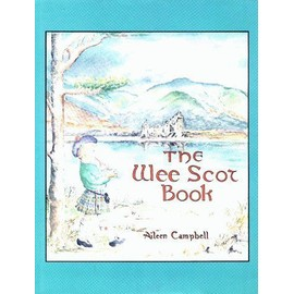 The Wee Scot Book: Scottish Poems And Stories - Aileen Campbell