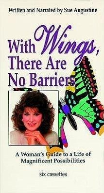 With Wings, There Are No Barriers Audiocassette - Mitwirkender: Augustine, Sue