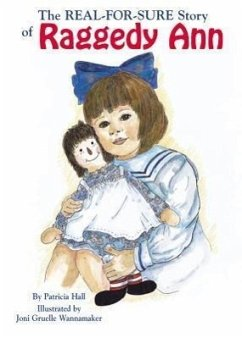 Real-For-Sure Story of Raggedy Ann - Hall, Patricia