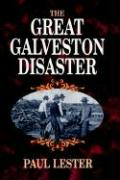 The Great Galveston Disaster