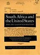 South Africa and the United States: The Declassified History