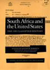 South Africa and the United States: The Declassified History - Kenneth Mokoena
