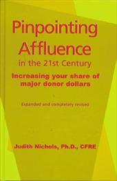 Pinpointing Affluence in the 21st Century - Nichols, Judith E.