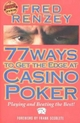 77 Ways to Get the Edge at Casino Poker - Fred Renzey