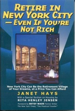 Retire in New York City - Hays, Janet