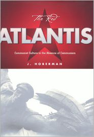 The Red Atlantis - J. Hoberman