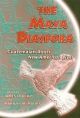 The Maya Diaspora - James Loucky; Marilyn M. Moors