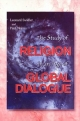 Study of Religion in an Age of Global Dialogue - Leonard Swidler; Paul Mojzes