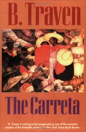 The Carreta - Traven, B.