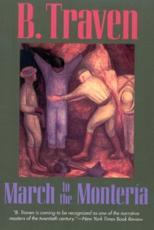 March to the Monteria - B Traven