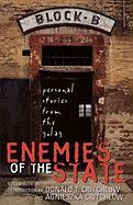 Enemies of the State: Personal Stories from the Gulag