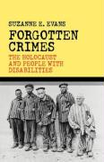 Forgotten Crimes: The Holocaust and People with Disabilities