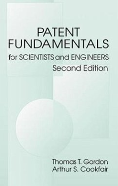 Patent Fundamentals for Scientists and Engineers, Second Edition - Gordon, Thomas T. Cookfair, Arthur S.