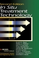 In Situ Treatment Technology - Peter L. Palmer; Eric P. Carman; Gary Boettcher; James M. Bedessem