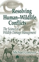 Resolving Human Wildlife Conflicts - Michael R. Conover
