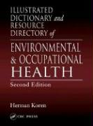 Illustrated Dictionary and Resource Directory of Environmental and Occupational Health, Second Edition