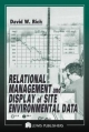 Relational Management and Display of Site Environmental Data - David Rich