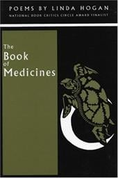 The Book of Medicines - Hogan, Linda