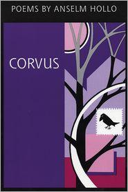 Corvus - Anselm Hollo