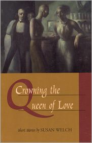 Crowning the Queen of Love - Susan Welch